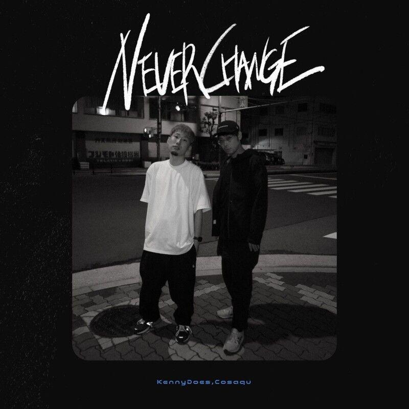 NEVER CHANGE, KennyDoes & Cosaqu