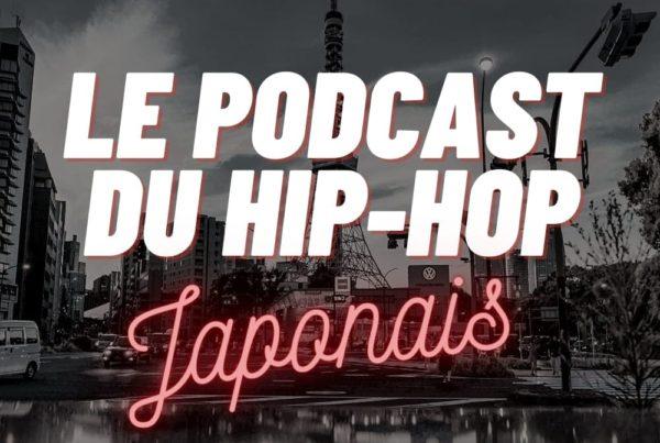 Le podcast du hip-hop japonais