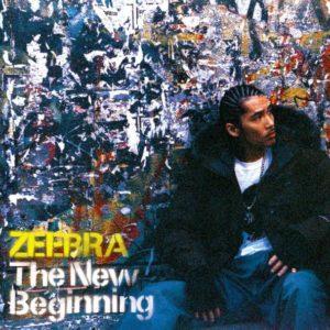 The New Beginning de ZEEBRA