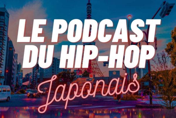Le podcast du hip hop japonais Volume 17